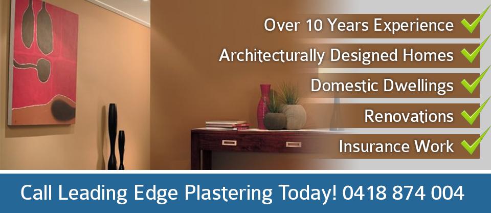 Leading Edge Plastering Sunshine Coast and Brisbane Benefits